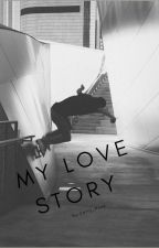 my love story by catty_rose