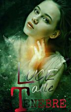 Luce alle tenebre ~ Italian Writers Awards   by chiarafabb