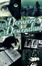 Dernière Descendante  [ PAUSE] by emilienadi