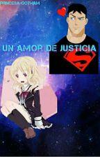 Un amor de Justicia ( Superboy X Tu ) by Princesa-Gotham