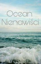 Ocean Nienawiści  by Iloczka
