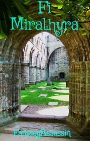 Fi Mirathyra by FantasyAssassin