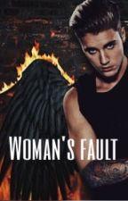 Woman's fault  by Klaudzixina