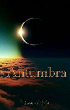 Antumbra by Dainty-individualist
