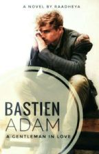 Bastien Adam [Completed] by raadheya