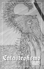 Catastrofismo; libro de dibujos. by -EatMaggots-