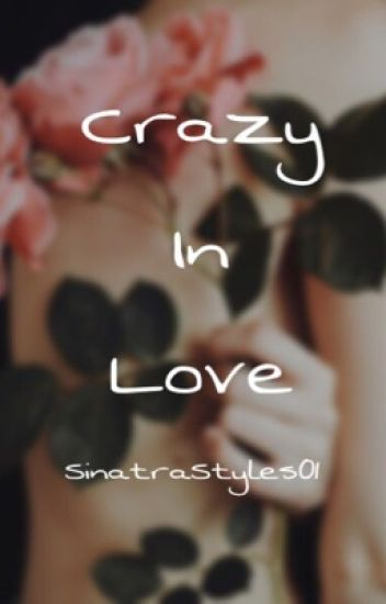 Crazy in Love(H.S)