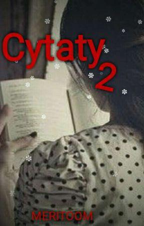Cytaty 2 by 1mudblood1