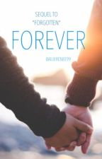 Forever by Bwrites99