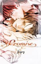 Promise. [EreRi] by Frapry