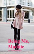 Being Me, Maddie by vintagebellagirl