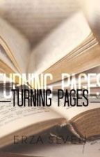 Turning Pages [COMPLETED] by EzraSeven