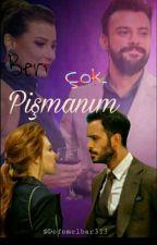 BEN ÇOK PİŞMANIM! by defomelbar313