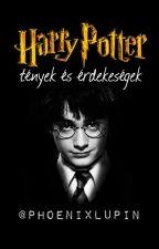 Harry Potter ~ Tények és Érdekességek by PhoeniXLupin
