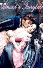 Almost A Fairy Tale by thefairytalegirl