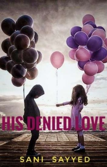 His Denied Love