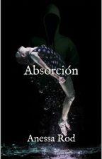 Absorción © by Anessa_Rod