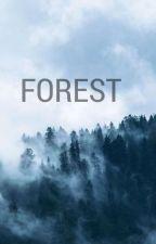 Forest #wattys2017 by michellenl1503