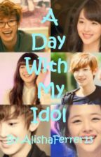 A Day With My Idol (One Shot Story) by HanSungYeonnie61