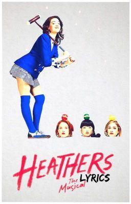 Heathers The Musical Lyrics Book Blue Wattpad