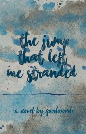 The Jump That Left Me Stranded by GoodWords01