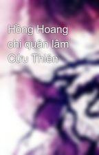 Hồng Hoang chi quân lâm Cửu Thiên by nhokkho