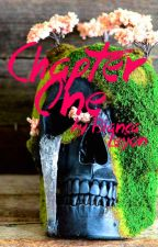 Chapter One (preview only. Read the A/N) by SorrowHasNoHANDhere
