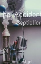 The Accident { A sad septiplier short} by I_amDestyni
