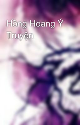Đọc truyện Hồng Hoang Ý Truyện