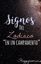 Los signos del zodiaco en un Campamento by FloppyTomatis