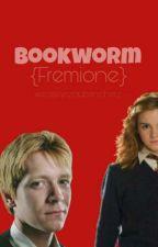Bookworm {Fremione}  by weasleyszauberscherz