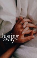 Lusting Away by iridecentstyles