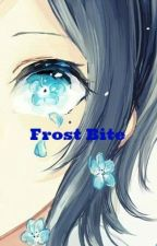 Frost Bite [Stuck in Naruto] by PheonixFlowerLily