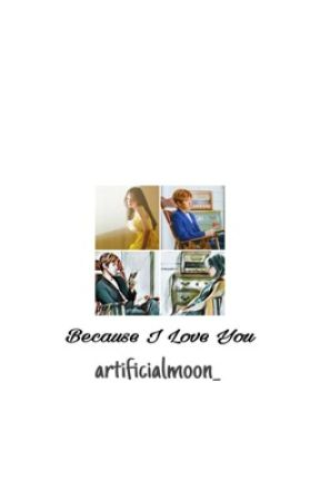 Because I Love You || BaekYeon  by artificialmoon_