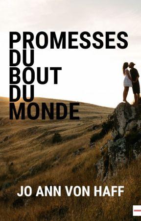 Promesses du bout du monde by joannvonhaff