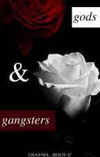 gods & gangsters (book 1 of the 'Special Cases' series) by Channel_Reign