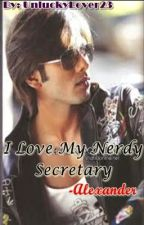 I love my Nerdy  Secretary by UnluckyLover23
