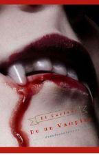 El Esclavo del Vampiro  by celeleste123456