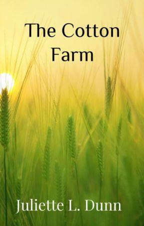 The Cotton Farm by Dragonrat703