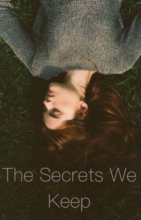 The Secrets We Keep by hanbanan14