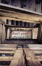 Short poems by offendedr2d2