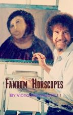 Fandom Horscopes by VideoGamerCutie11
