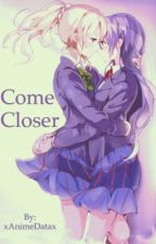 Come Closer~ {UmiEli} by xAnimeDatax