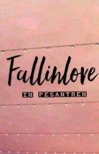 Fallinlove In Pesantren by muffnr