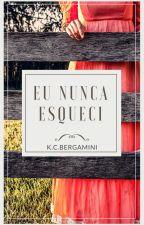 EU NUNCA ESQUECI - AMOSTRA by KatiaCristinaBergami