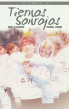 Tiernos Sonrojos ¤ YoonMin ¤ by LxslyMinPark