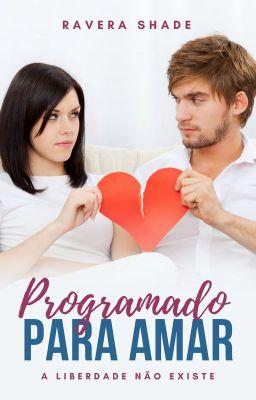 Programado para amar