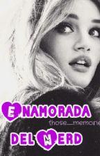 Enamorada del nerd by those_memories