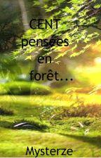 Cent pensées en forêt... by Mysterze