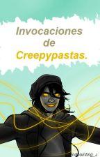 Invocaciones De Creepypastas. 🔯 by Chuukooks